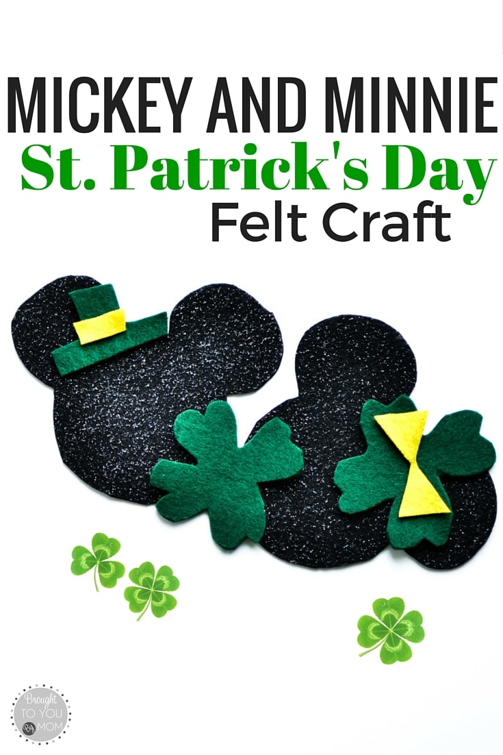 St. Patrick's Day Felt Craft - Featuring Mickey and Minnie Mouse