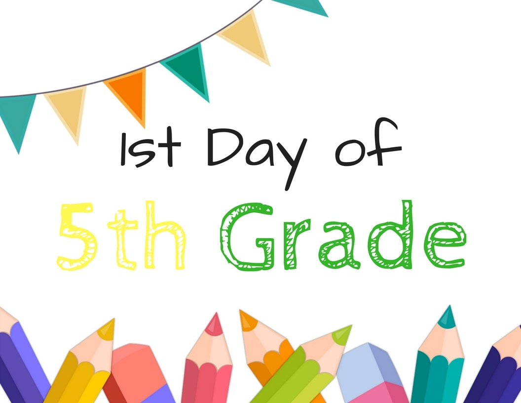 FREE First Day of School Sign Printables - For Grade School makes the first day of school activities a day to remember.