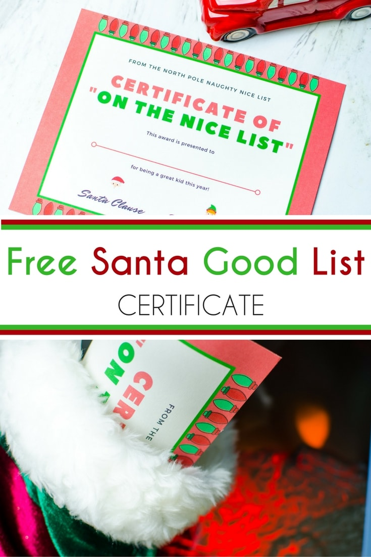 Free Santa Good List Certificate Brought To You By Mom