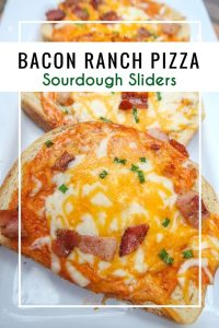 """Bacon Ranch Pizza Sourdough Sliders for an easy dinner idea while """"on the go"""". An under 30 minute meal with fresh ingredients."""