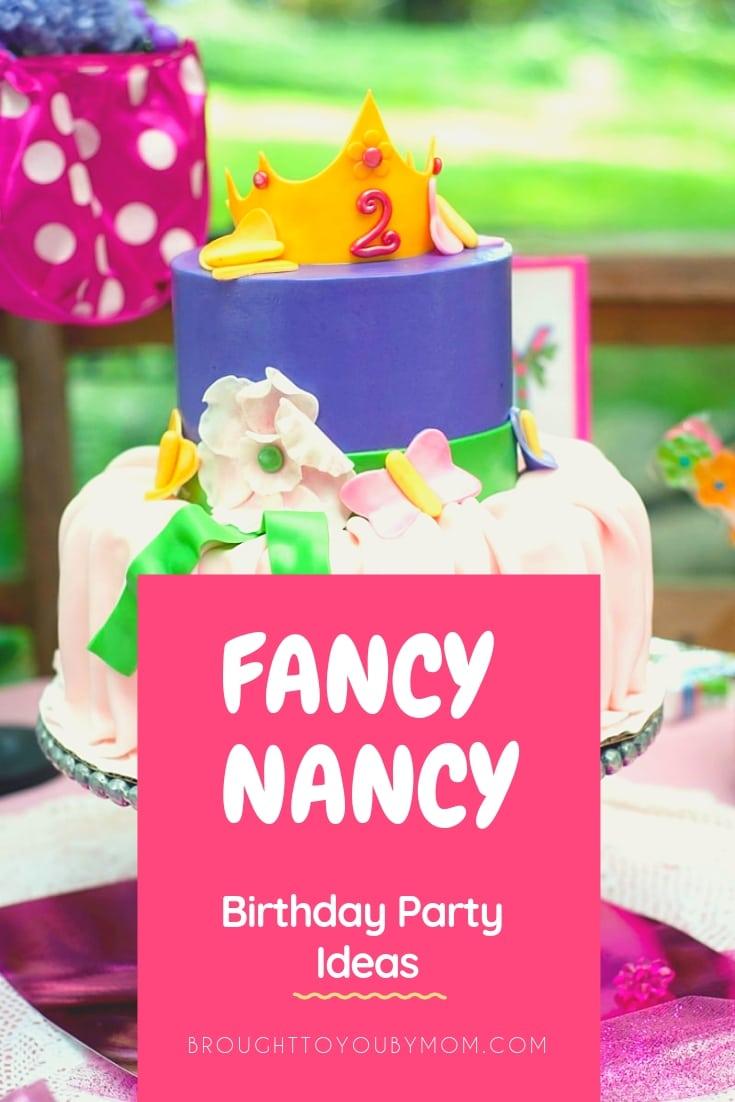 Fancy Nancy Birthday Party Ideas