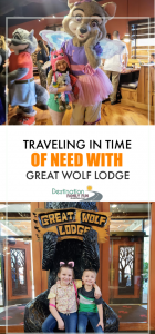 Great Wolf Lodge Water Park - Traveling in Time of Need