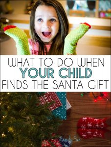 What to Do When Your Child Finds the Santa Gift