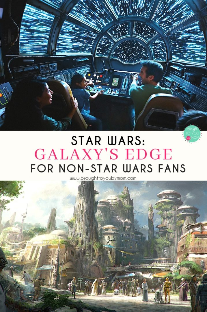 Star Wars: Galaxy's Edge for the Non-Star Wars Fan