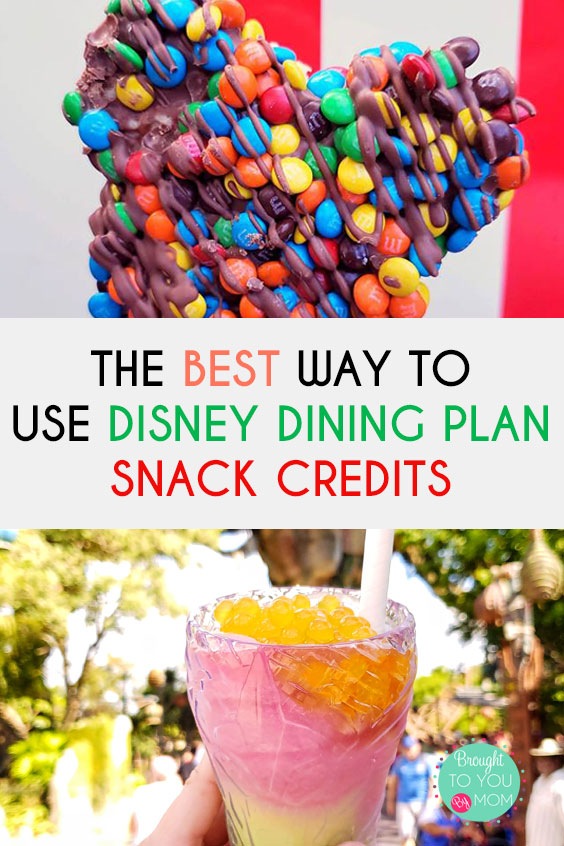 Best Way to Use Disney Dining Plan Snack Credits